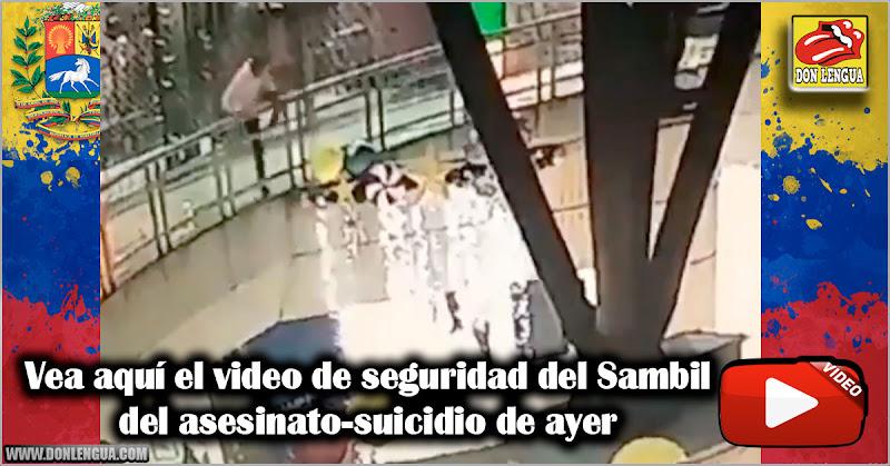 Vea aquí el video de seguridad del Sambil del asesinato-suicidio de ayer