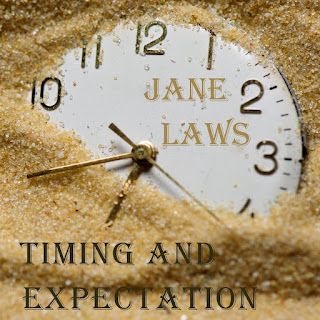 Jane Laws - Timing and Expectation