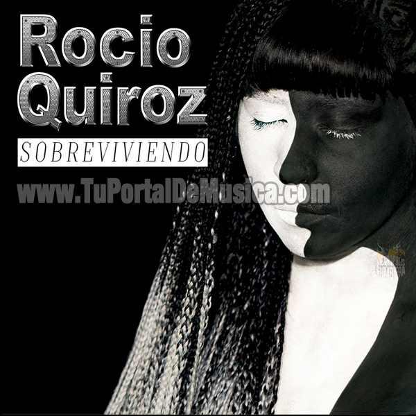 Rocio Quiroz - Sobreviviendo (2017)