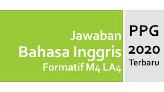Kunci Jawaban PPG Bahasa Inggris Formatif M4 LA4 Profesional - Review