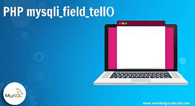 PHP mysqli_field_tell() Function