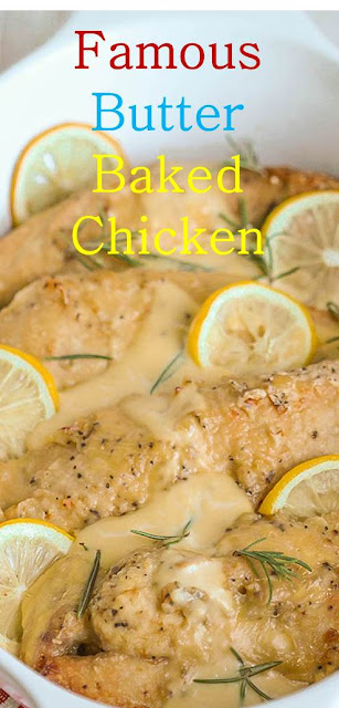 Famous Butter Baked Chicken #Famous #Butter #Baked #Chicken #FamousButterBakedChicken