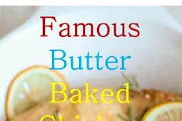 Famous Butter Baked Chicken