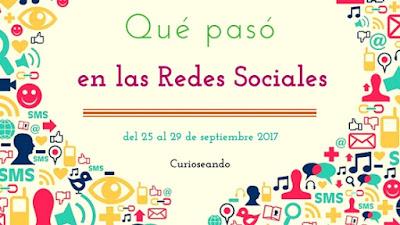 que-paso-en-redes-sociales-del-25-al-29-septiembre