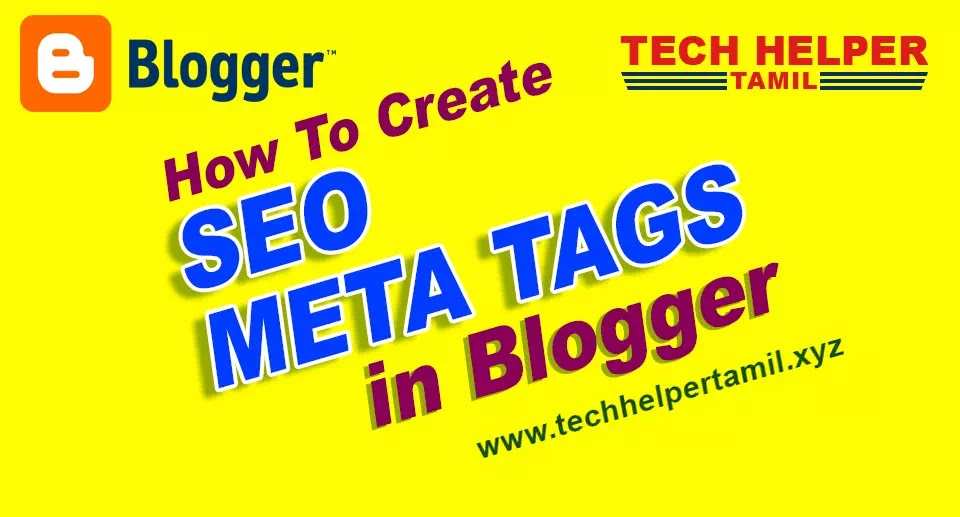 How to Create and Add SEO Meta Tag for Blogger in Tamil