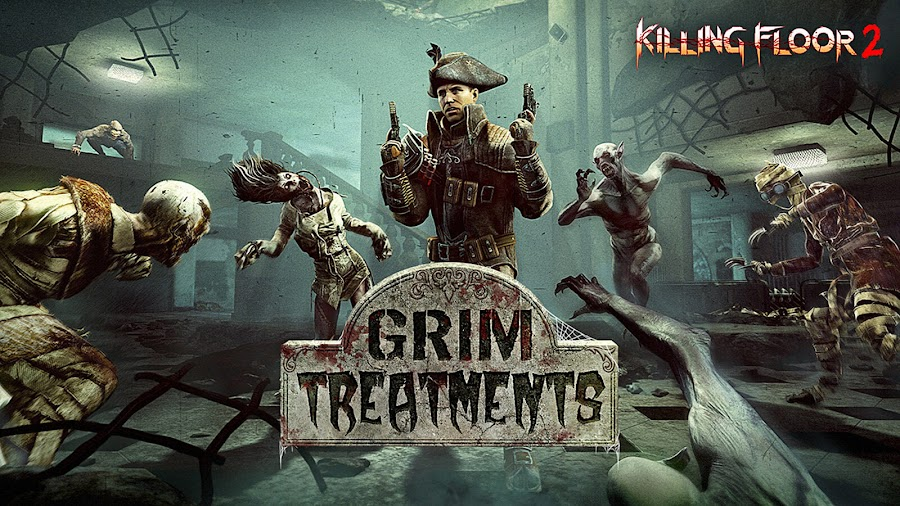 killing floor 2 grim treatments free update 2019 live pc ps4 xb1 tripwire interactive