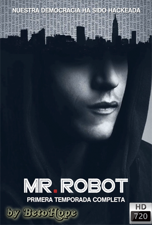 Mr Robot Temporada 1 2015 [720p] [Latino-Ingles] HD 1080P [Google Drive] GloboTV