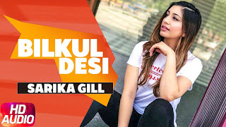 Bilkul Desi  Sarika Gill Bunty Bains Download Video