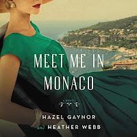reveiw of Meet Me in Monaco by Hazel Gaynor and Heather Webb