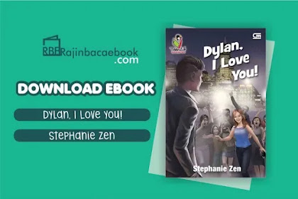 Download Novel Dylan, I Love You by Stephanie Zen Pdf