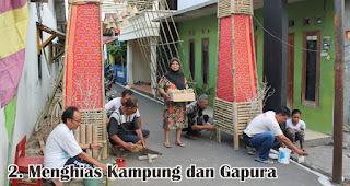 Menghias Kampung dan Gapura merupakan salah satu kegiatan unik yang rutin dilakukan saat hari Kemerdekaan