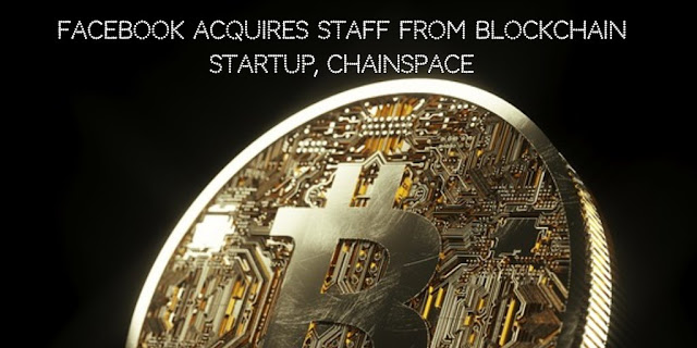 Facebook Acquires Staff from Blockchain startup, Chainspace