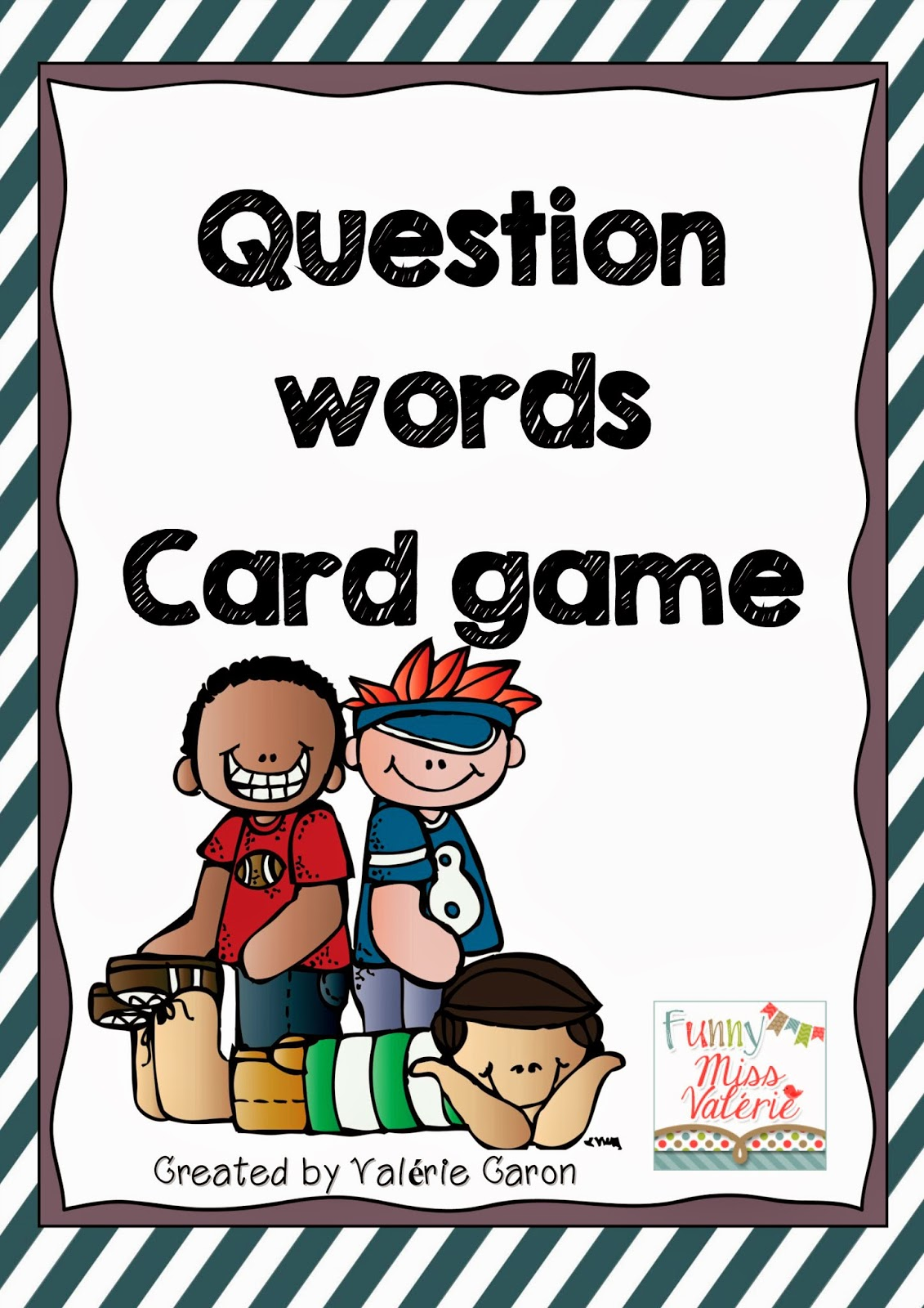 http://www.teacherspayteachers.com/Product/Question-Words-Game-1258811