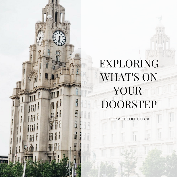EXPLORING WHAT'S ON YOUR DOORSTEP