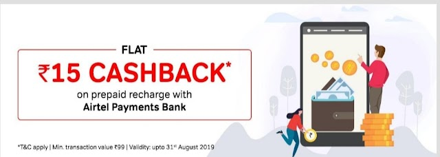 Airtel August Offer - Rs 15 Cashback On Prepaid Mobile Recharge