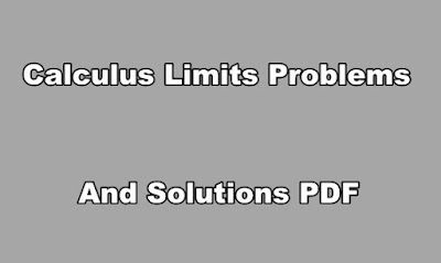 Calculus Limits Problems and Solutions PDF