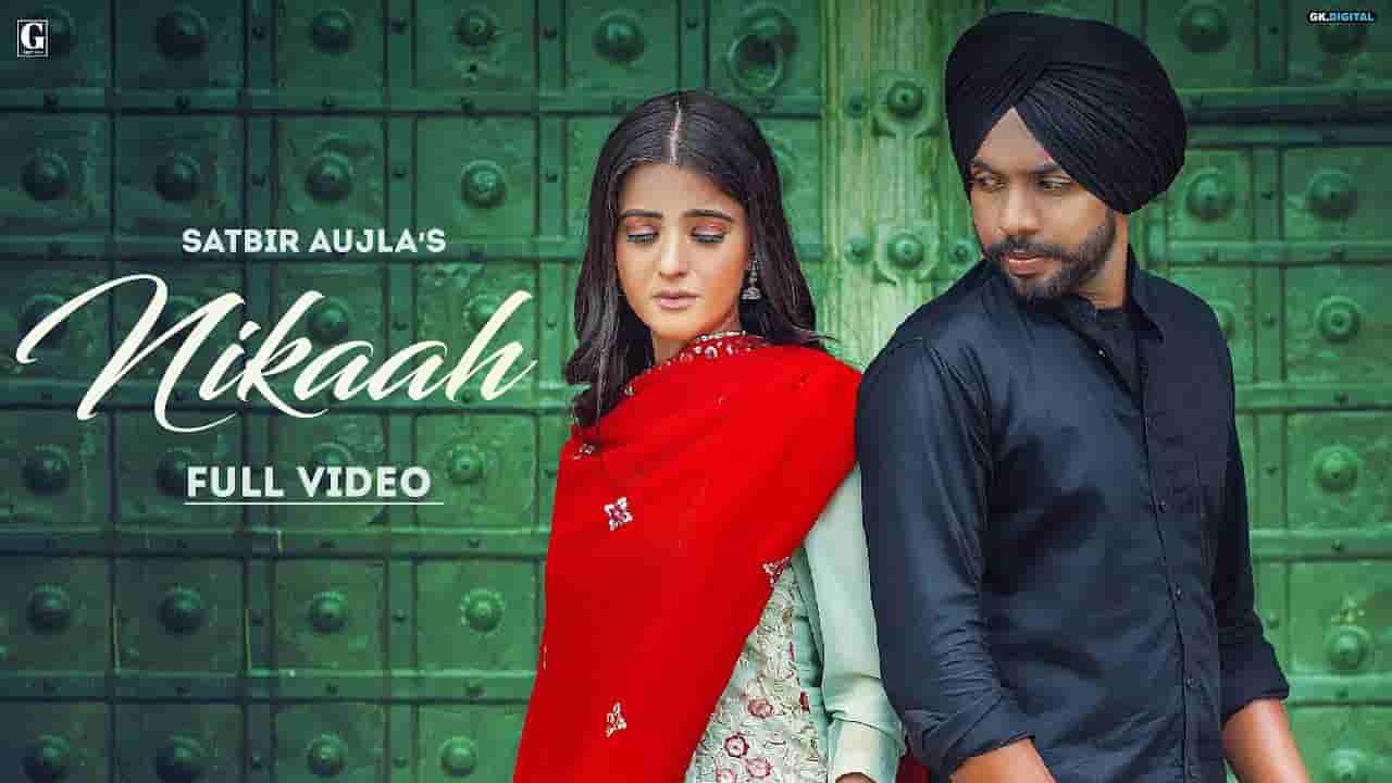 Nikaah lyrics Satbir Aujla x Priya Punjabi Song