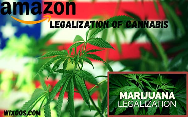 Amazon commits to the legalization of Cannabis