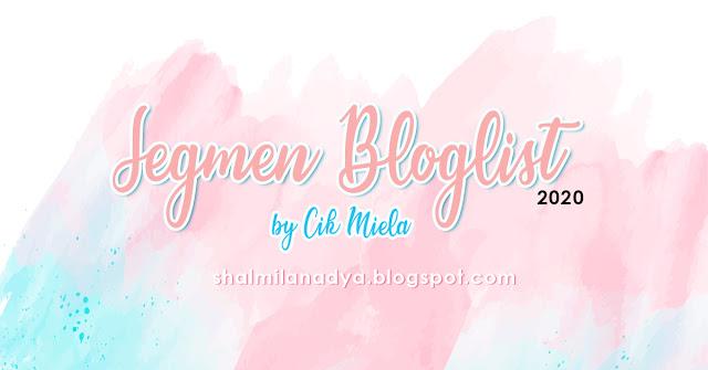 Segmen Bloglist 2020 by Cik Miela