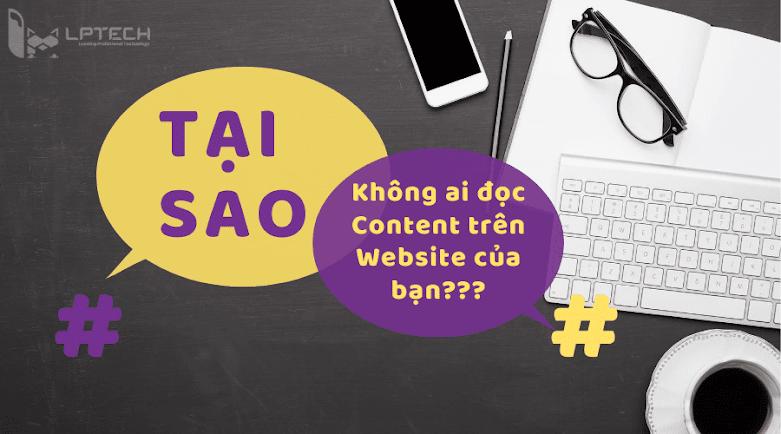 Tại sao không ai đọc content trên website của bạn?