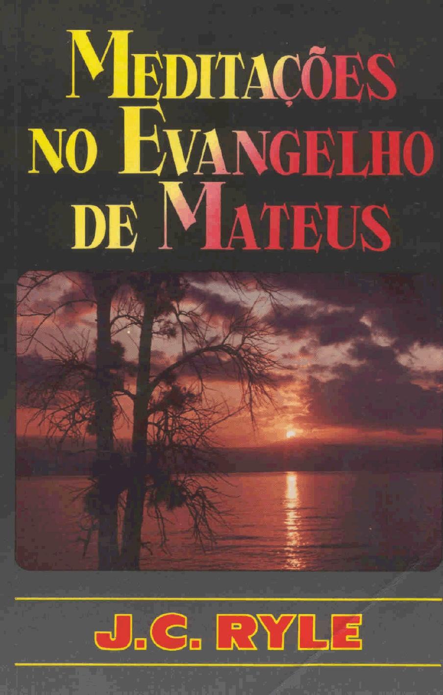 J. C. Ryle-Meditações No Evangelho De Mateus-