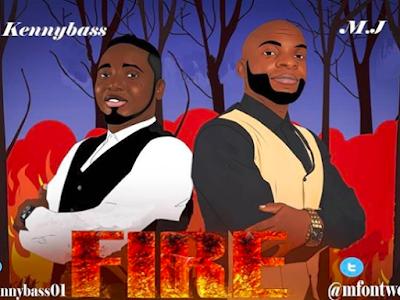 DOWNLOAD MP3: KennyBass & MJ – Fire || @kennybass01
