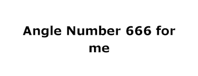 angle number 666 for me
