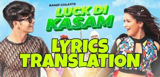Luck Di Kasam Lyrics in English | With Translation | – Ramji Gulati | Avneet Kaur