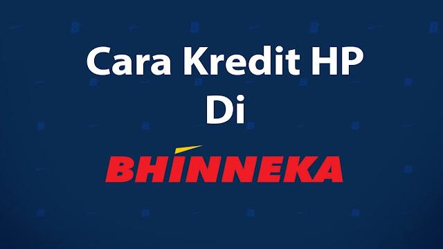 kredit-hp-di-bhinneka