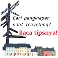 Tips Menginap Saat Jalan-Jalan (Travelling)