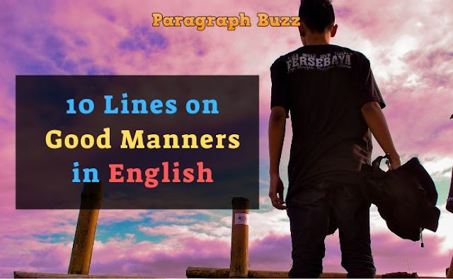 10 Lines on Good Manners in English
