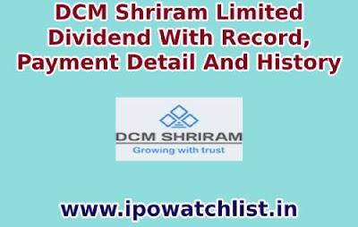 DCM shriram dividend