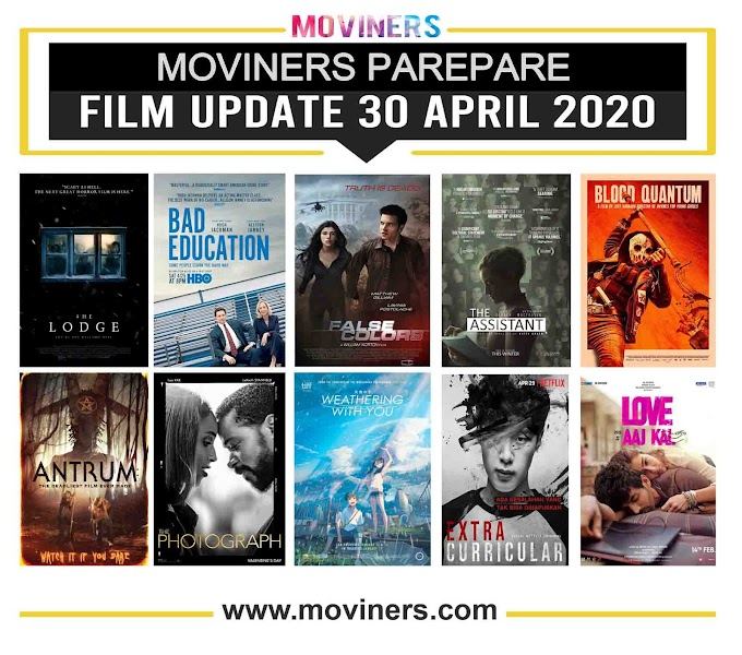 FILM UPDATE 30 APRIL 2020