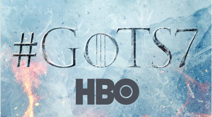 Game of Thrones - Season 7 - Promos, First Look Photos, Teaser Poster + Premiere Date Revealed