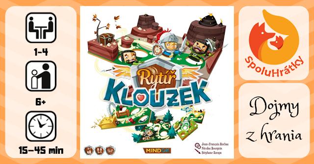 Recenze hry Rytíř Klouzek na blogu www.spoluhratky.eu