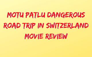Motu Patlu Dangerous Road Trip in Switzerland Movie Review