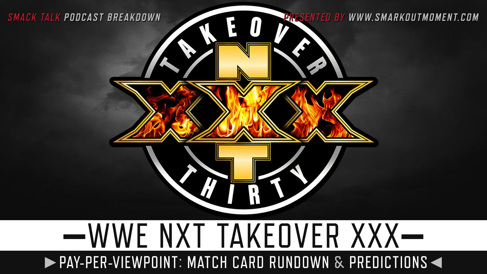 WWE NXT TakeOver 30 spoilers podcast