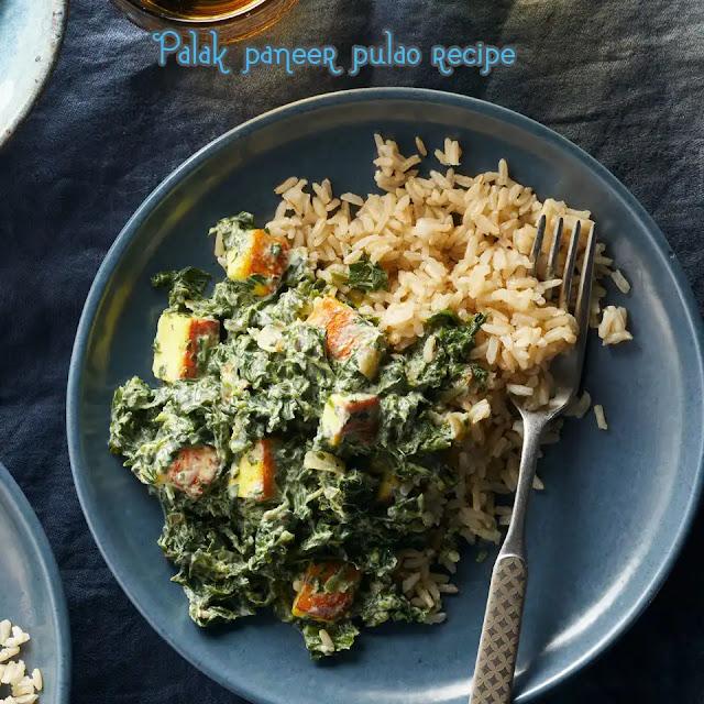 How to make Palak paneer pulao recipe at home
