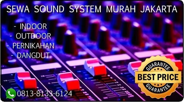 Sewa-sound-system-murah-jakarta-sewa-sound-system-indoor-sewa-sound-system-outdoor