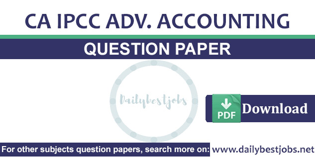 CA IPCC Advanced Accounting Question Paper PDF Download