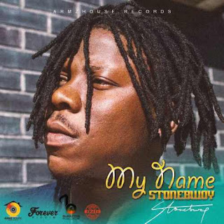 Download Mp3: Stonebwoy – My Name (Forever Riddim)