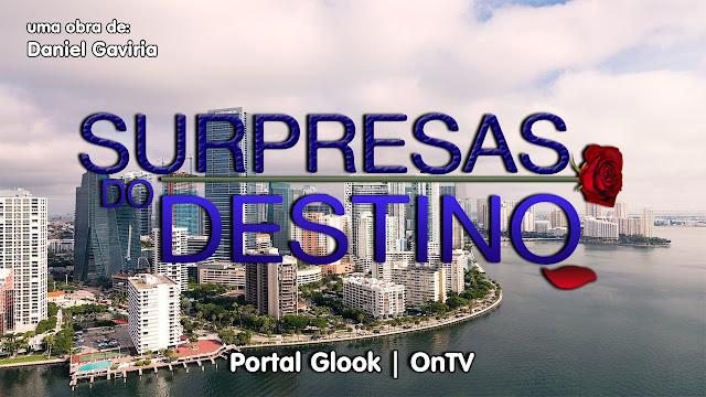 Surpresas do Destino, webnovela internacional em 2020 na ONTV