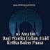 10 Amalan Bagi Wanita Dalam Haid Ketika Bulan Ramadan