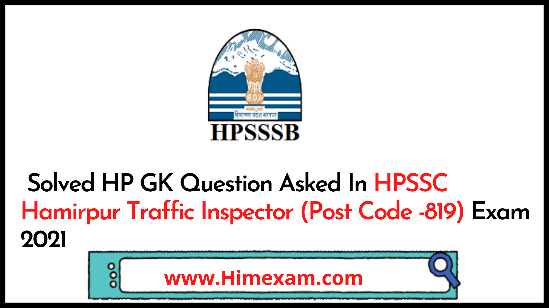 Solved HP GK Question Asked In HPSSC Hamirpur Traffic Inspector (Post Code -819) Exam 2021