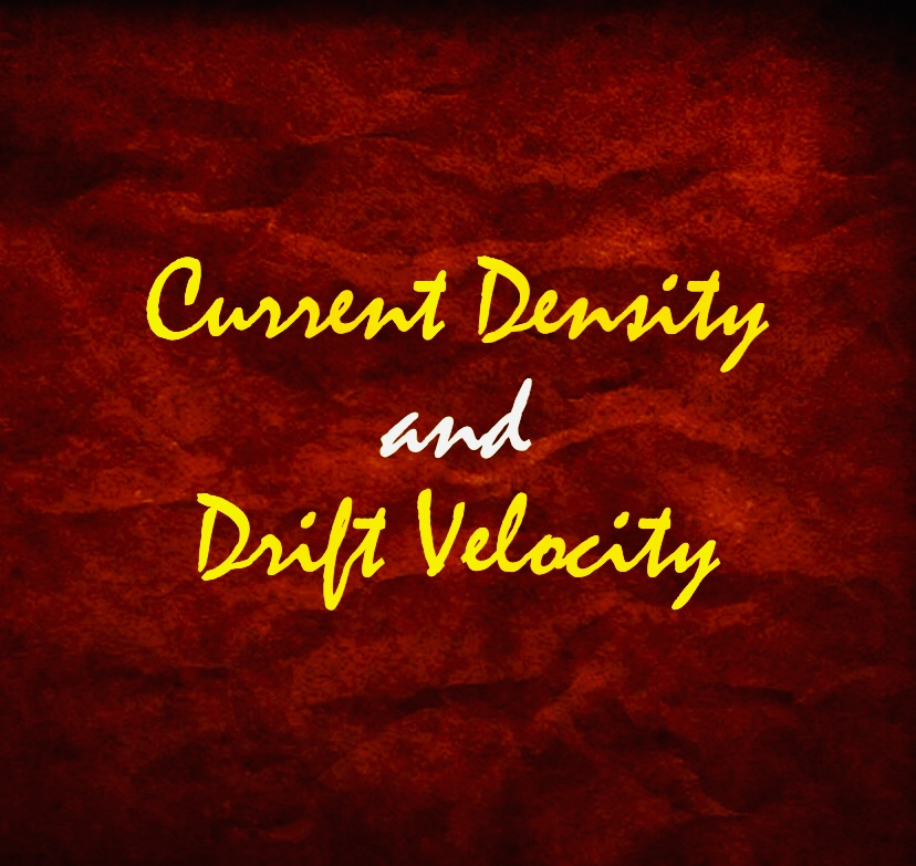 Current Density and Drift Velocity, ab, abultimateguides