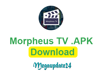 Morpheus TV APK Download, Morpheus TV Android APK Download