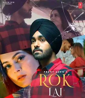 ROK LAI Lyrics - Preet Sukh