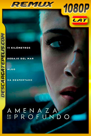 Amenaza en lo profundo (2020) 1080p BDRemux Latino – Ingles