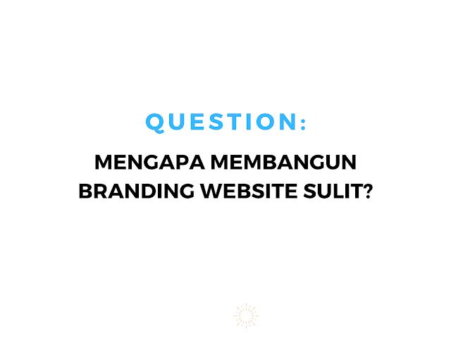 kesulitan dalam branding website