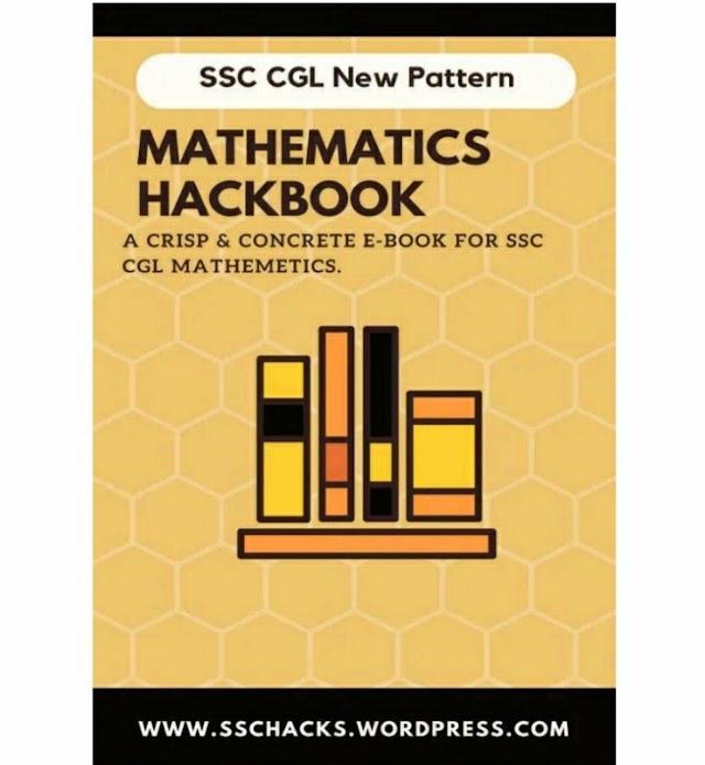 गणित हैकबुक एसएससी सीजीएल : एसएससी सीजीएल परीक्षा के लिए | Mathematics Hack Book SSC CGL : for SSC CGL Exams